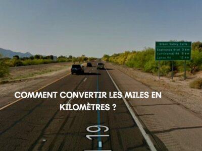 Convertir les miles en kilomètres en toute simplicité