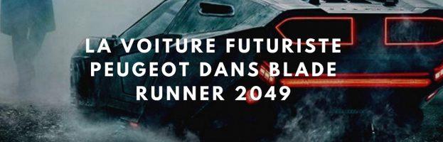 Peugeot s'offre une présence dans blade runner 2049 ou pas?